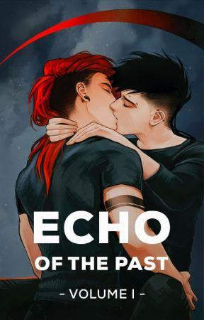 Echo of the Past [ENG] by KiyuMiyuu