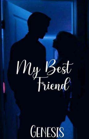 My Best Friend © [COMPLETA ✔️]  by Genaarz