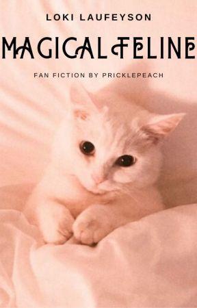 ^^ Magical Feline ^^ Neko reader x Loki laufeyson COMPLETED by PricklePeach