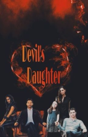 Devil's Daughter • Lucifer/The originals by donnarmacht
