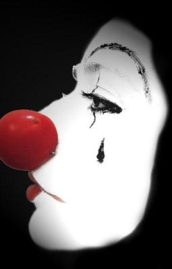 Clown ~ A Short Story ~