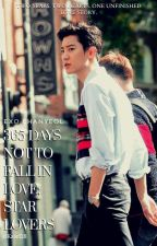365 Days NOT To Fall In Love; STAR LOVERS // EXO Chanyeol by byunieberrie