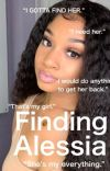 Finding Alessia  Jahking Love Story {Sequel} cover