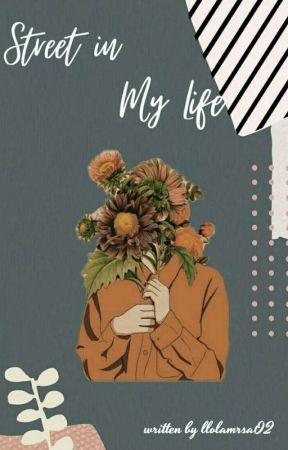 Street In My Life by llolaMrsa02
