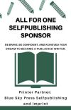 ALL FOR ONE SELF-PUBLISHING SPONSOR (OPEN FOR SUBMISSION) cover
