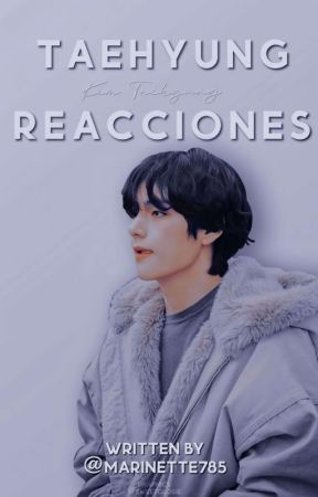 Taehyung Reacciones by Marinette785
