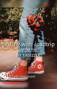 texting with roadtrip cover
