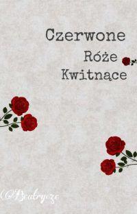 Czerwone Róże Kwitnące cover