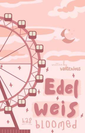 Edelweis Has Bloomed ✔ by vantexious