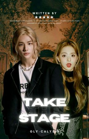 [1] Take The Stage | 00line by gly-calysis