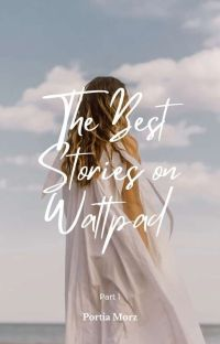 The Best Stories on Wattpad cover