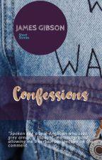 CONFESSIONS by gubbie75
