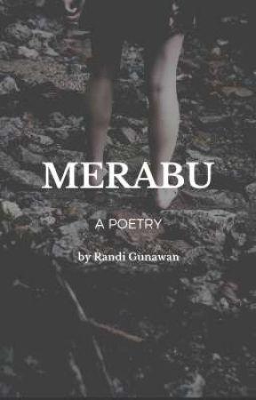 MERABU (Kumpulan Puisi) by RandiGunawan9