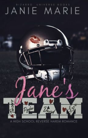 Jane's Team: A High School Reverse Harem ((EXCERPT ONLY)) by janie1617