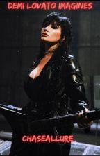 Demi Lovato Imagines by ChaseAllure