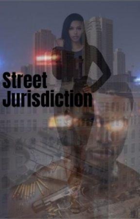 Street Jurisdiction  by DreamTheeWritter