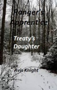 Treaty's Daughter (Book one of The Ranger and The Thief series) cover
