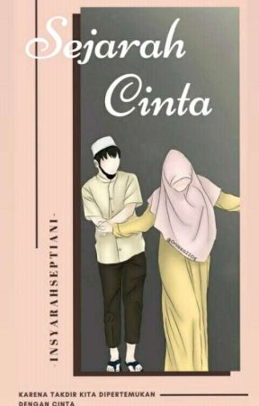Sejarah Cinta [ Tahap Revisi ] by SyaaDr_