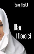 ILLAR MARAICI by Bookaholicnutella