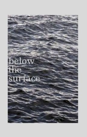 below the surface by sickofprettyboys