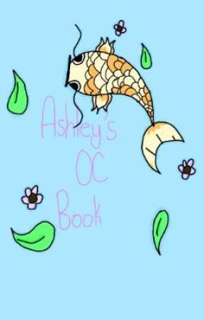Ashley's OC Book by BadgerTheQueen