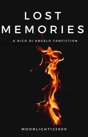 Lost Memories {Nico Di Angelo fanfic} by Moonlight123900