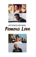Famous Love English Version by dreamingpilot