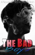 The Bad Boys   ✔️ by ExactAura