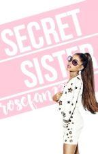 Secret Sister (DISCONTINUED) by rosefan23