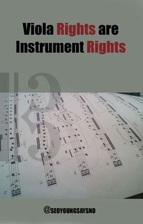 Viola Rights are Instrument Rights by seoyoungsaysno