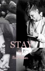 Stay (AFSLUTTET) by Mac_TinusNoDk02
