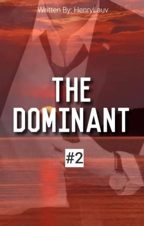 The Dominant (BxB) Completed by henrrykun