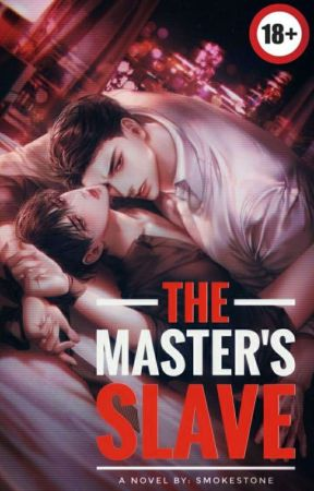 The Master's Slave [BxB] by SmokeStone