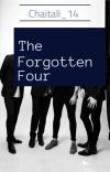 The Forgotten Four [Completed] cover