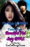 The Ugly Lesbian Turns To A Beautiful Hot Sexy Girl (Available On Dreame) cover