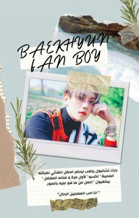 Baekhyun Fanboy |chanbaek| by parknooyeol