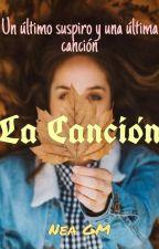 La Canción by NeaGMlibros
