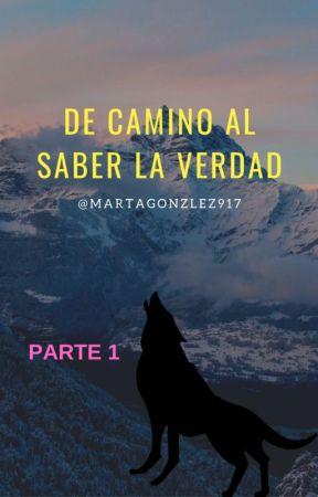 DE CAMINO AL SABER LA VERDAD by MartaGonzalez917