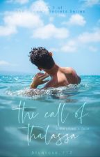 The Call Of Thalassa by BlueRose_712