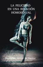 LA FELICIDAD EN UNA RELACIÓN HOMOSEXUAL by user51818863