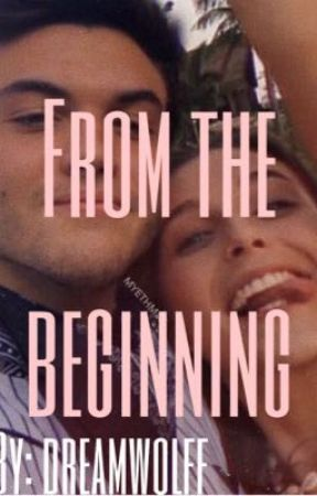 From the beginning  (Etham fanfic) by dreamwolff