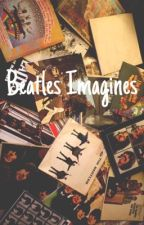 Beatles Imagines (Slow Uploads) by C_City_Rocker