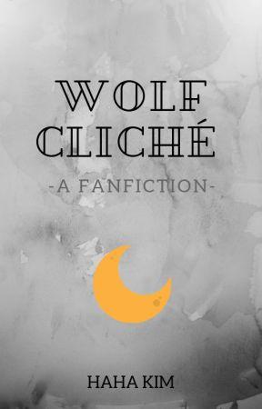 WOLF CLICHÉ | BTS FF  by Hahakim