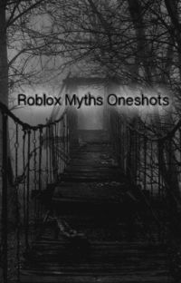 Roblox Myths Oneshots cover
