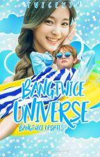 BANGTWICE UNIVERSE↻ by -twicexyn