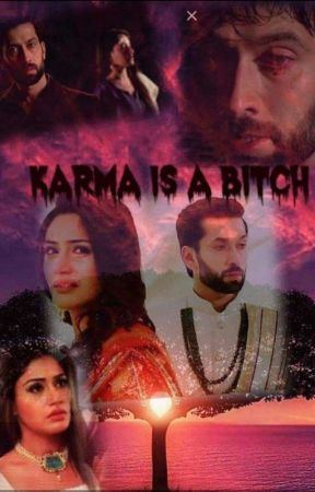 KARMA IS A BITCH✔✅ by shibra44