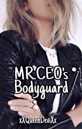 MR.CEO's bodygaurd by --PsychoQueen--