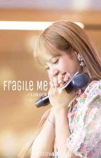 Fragile Me (Liskook) by MlleCalypso