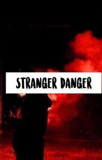 Stranger Danger [Ddlg] cover