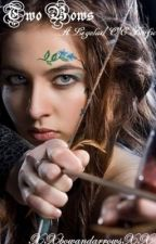 Two Bows (A Legolas/OC fanfic) by XXbowandarrowsXX